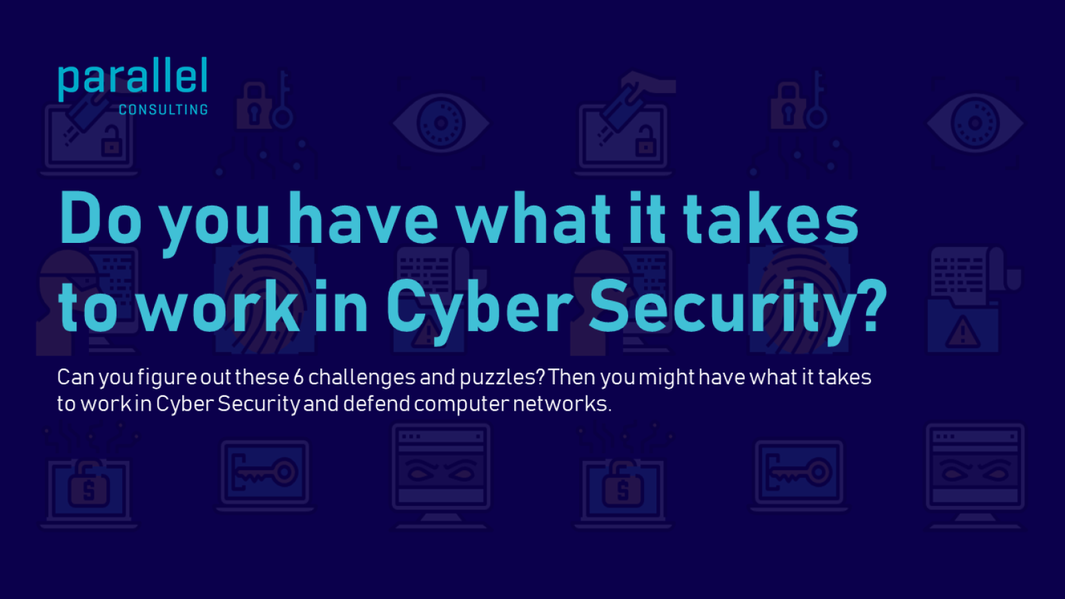 Do You Have What It Takes to Work in Cyber Security?