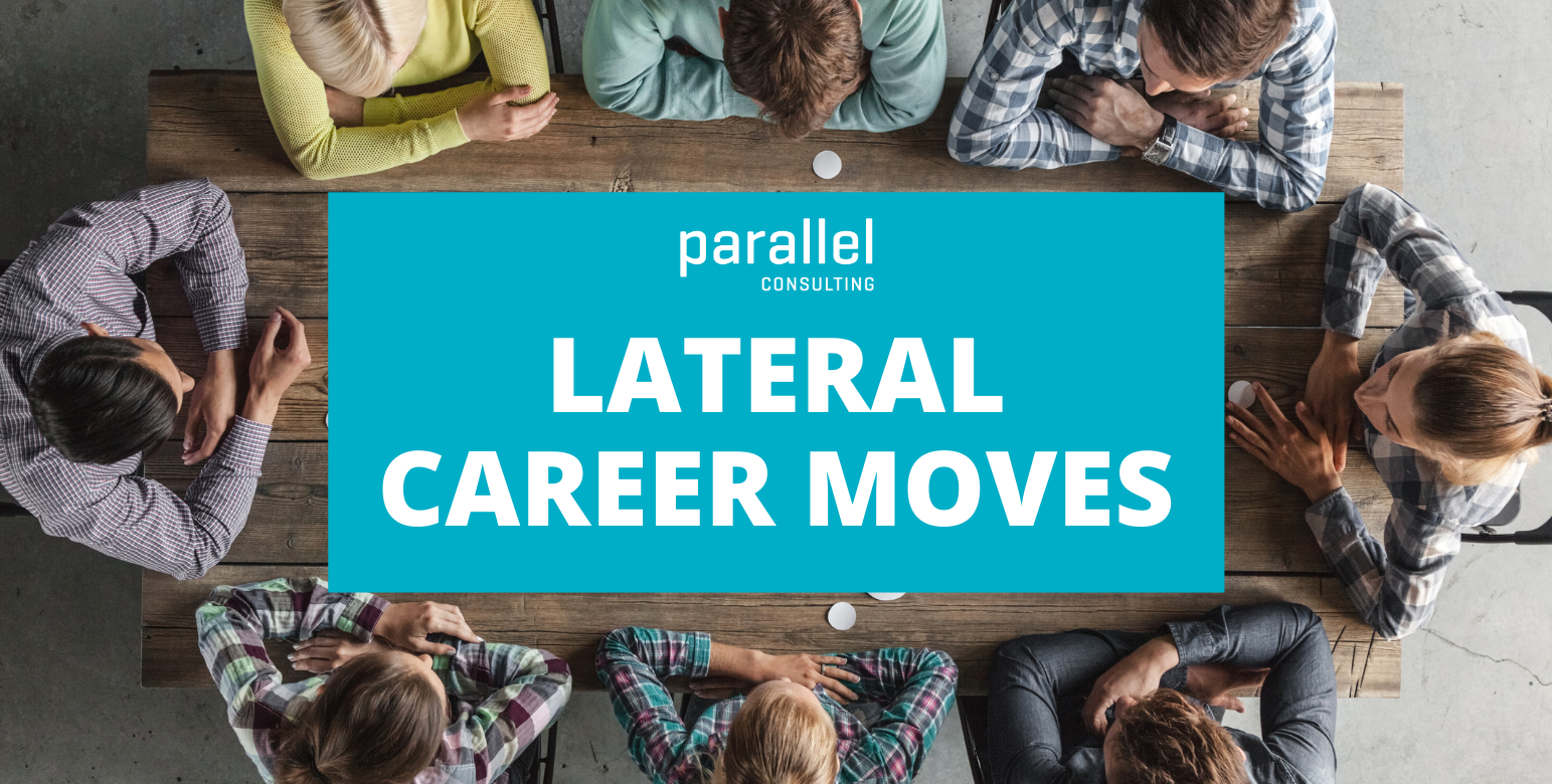 Lateral Career Moves